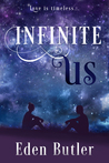 #BlogTour #Giveaway Infinite Us by Eden Butler