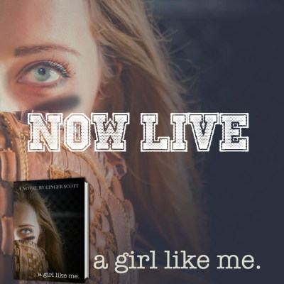 #NewRelease A Girl Like Me by Ginger Scott