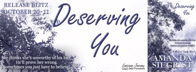#NewRelease #Giveaway Deserving You by Amanda Siegrist