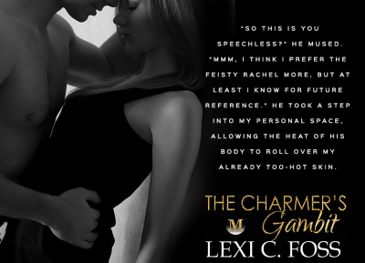 #NewRelease The Charmer's Gambit by Lexi C. Foss