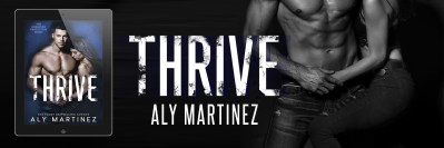 #BlogTour THRIVE by Aly Martinez