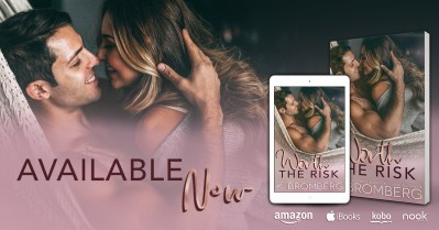 #BlogTour WORTH THE RISK by K. Bromberg