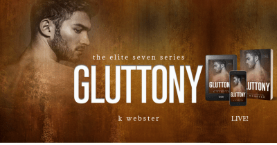 #NewRelease GLUTTONY by K.Webster