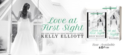 #NewRelease Love at First Sight by Kelly Elliott