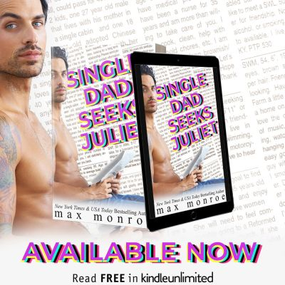 #NewRelease Single Dad Seeks Juliet by Max Monroe