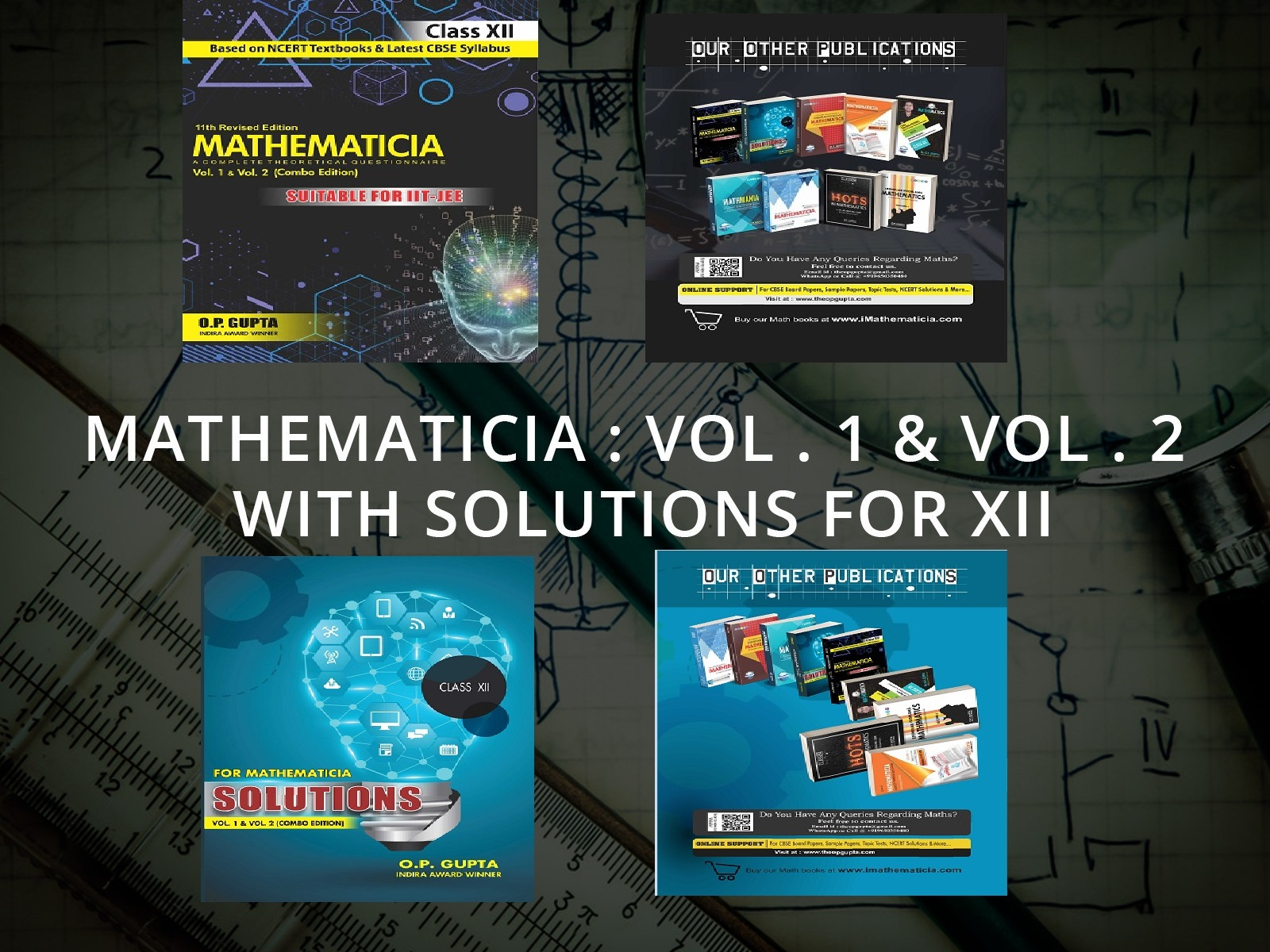 MATHEMATICIA : Vol. 1 & Vol. 2 (Combo Edition) with Solutions for XII
