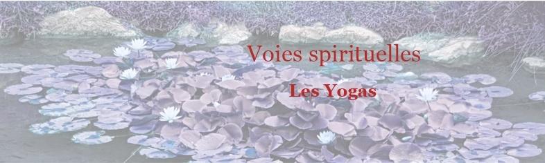 Voies spirituelles Les Yogas