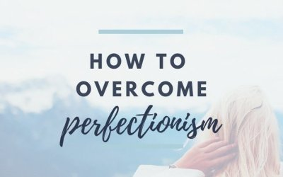 How to Overcome Perfectionism and Be Happy with Who You Are