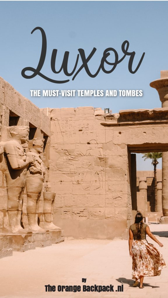 Best temples and tombs in Luxor Egypte The Orange Backpack