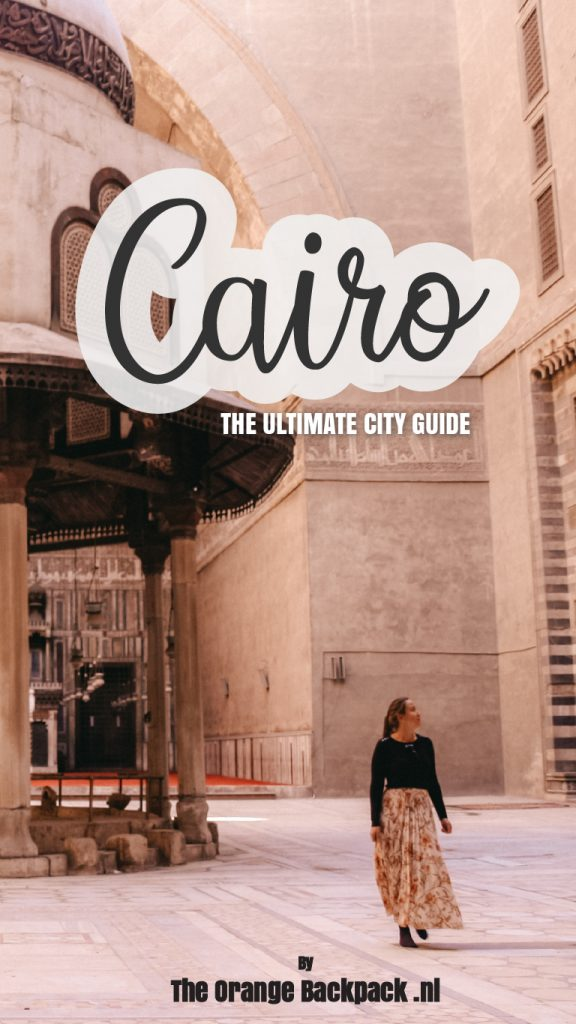 Travel guide Cairo in Egypt The Orange Backpack