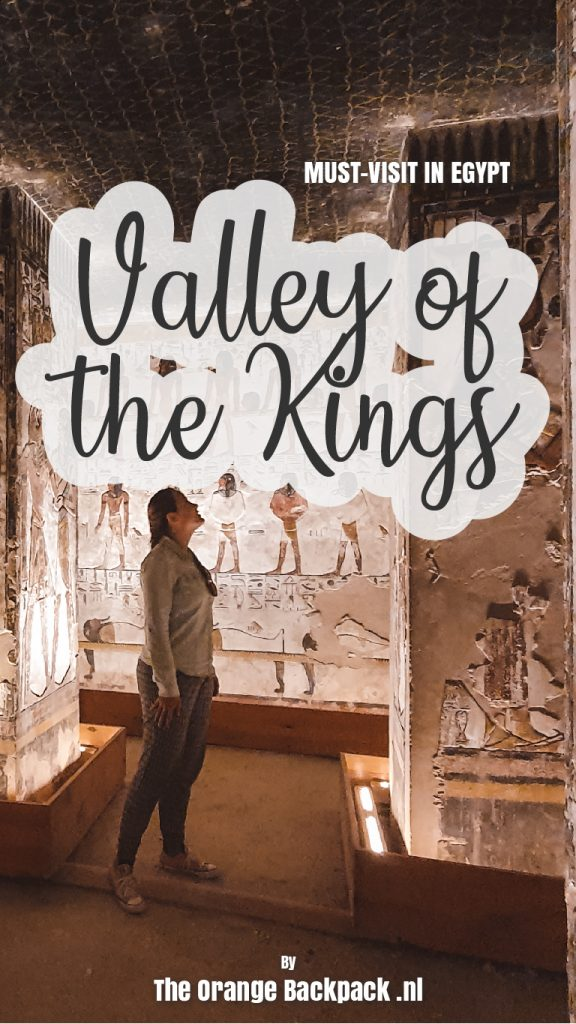 Ultimate travel guide Valley of the Kings Egypt Luxor The Orange Backpack