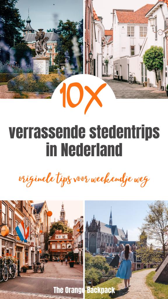originele stedentrips in Nederland| verrassende tips voor weekendje weg