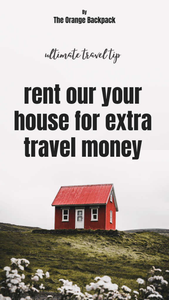how to make easy money while traveling rent our your house Airbnb Booking