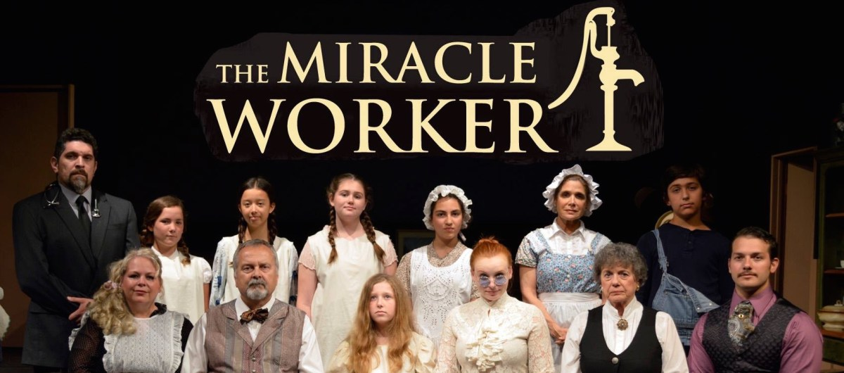 The Miracle Worker @ The Attic Theater in Santa Ana - Review