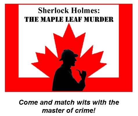 Sherlock Holmes : The Maple Leaf Murder @ Camino Real Playhouse in San Juan Capistrano -  Review