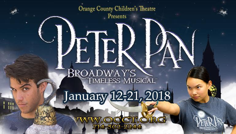 Peter Pan – Broadway's Timeless Musical playing @ Orange County Children's Theatre @ Huntington Beach High School Theatre Jan 12 – 21 2017