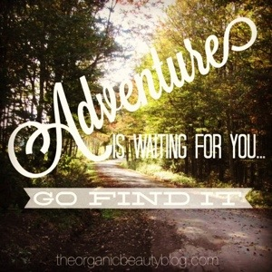 Adventure is waiting for you