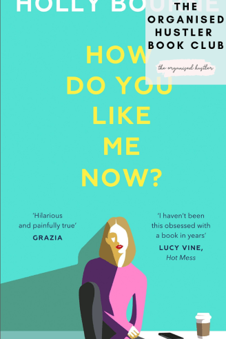 How do you like me now? by Holly Bourne front cover