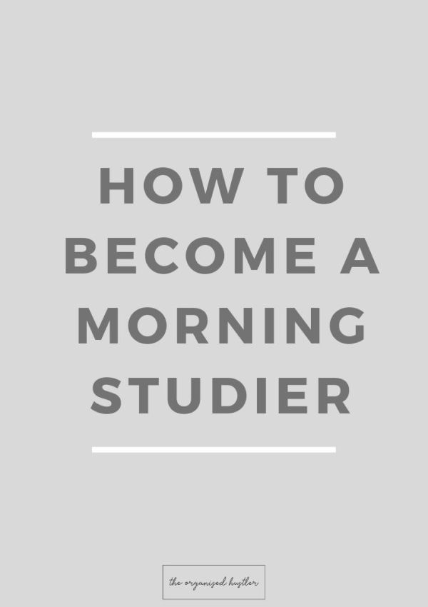 HOW TO STUDY EARLY IN THE MORNING