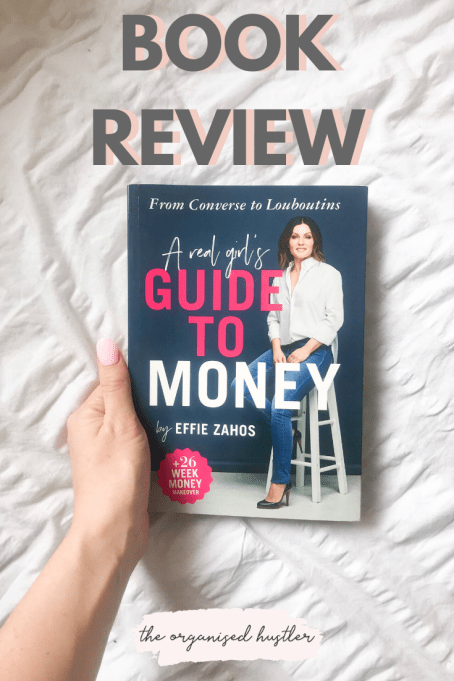 A real girl's guide to money by Effie Zahos Book Review
