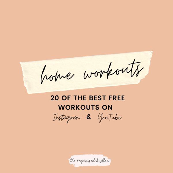 20 free workouts on Instragram & YouTube