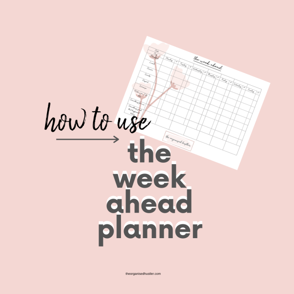 How to use the week ahead planner