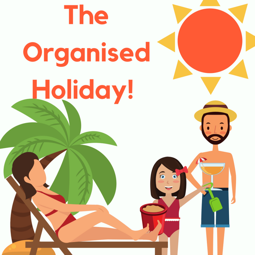 The Organised Holiday Plan