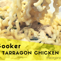 Slow Cooker Creamy Tarragon Chicken Pasta