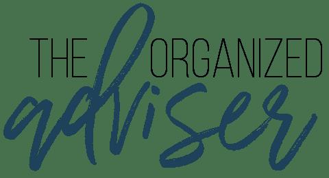 The Organized Adviser