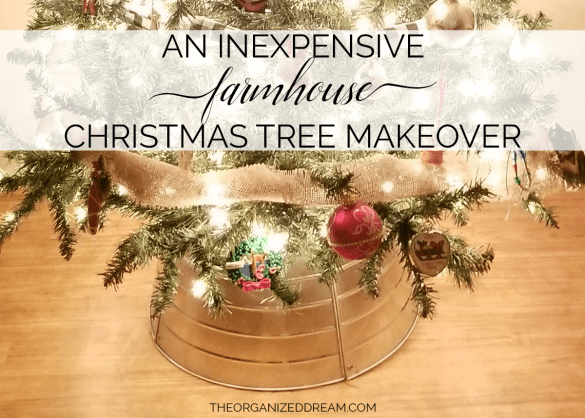 An inexpensive farmhouse Christmas tree makeover. #diy