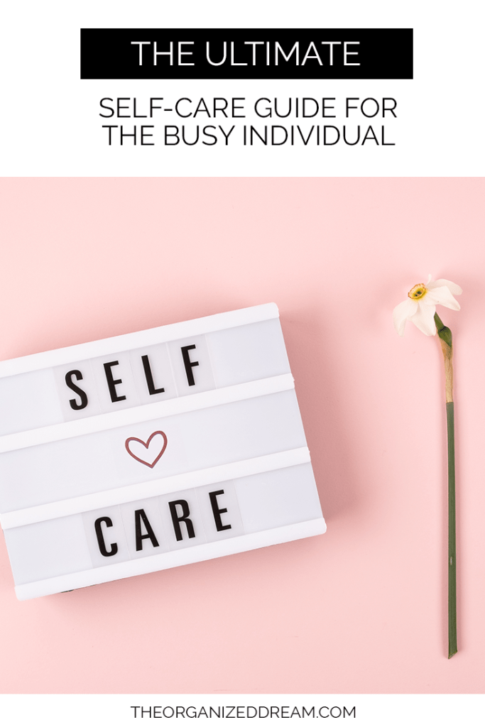 The Ultimate Self-Care Guide for the Busy Individual