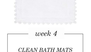 weekly cleaning challenge clean your bath mats