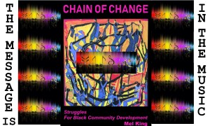 Chain of Change Message Is In The Music