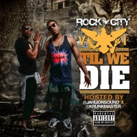 Rock City/Planet VI - VI Til We Die (Mixtape)