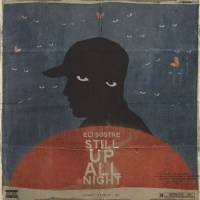 Eli Sostre Releases Debut EP 'Still Up All Night'