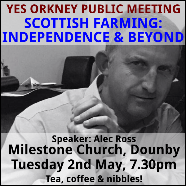 scottish farming yes orkney meeting