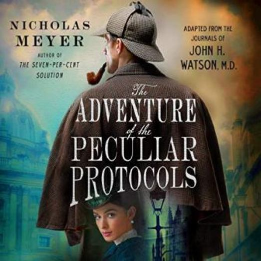 Peculiar Protocols By Nicholas Meyer audiobook