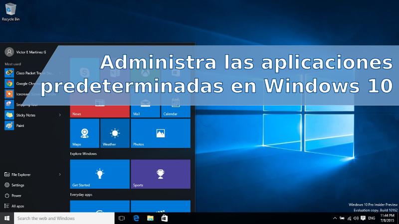 Administrar aplicaciones predeterminadas en Windows 10