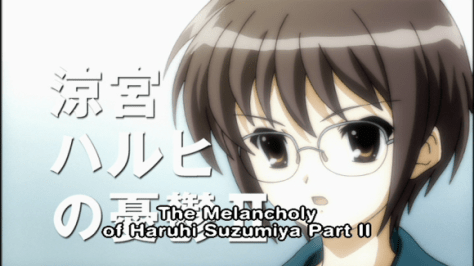 The Melancholy of Haruhi Suzumiya Part II