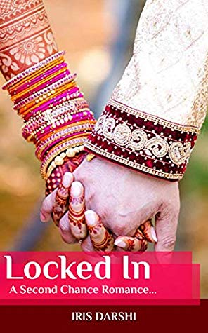 Cover: Locked In By Iris Darshi
