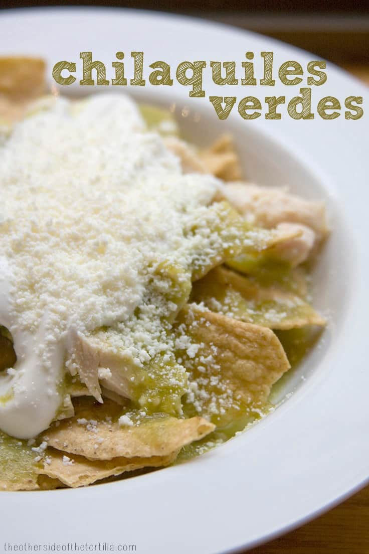 Chilaquiles verdes #recipe from theothersideofthetortilla.com #mexicanfood #comidamexicana