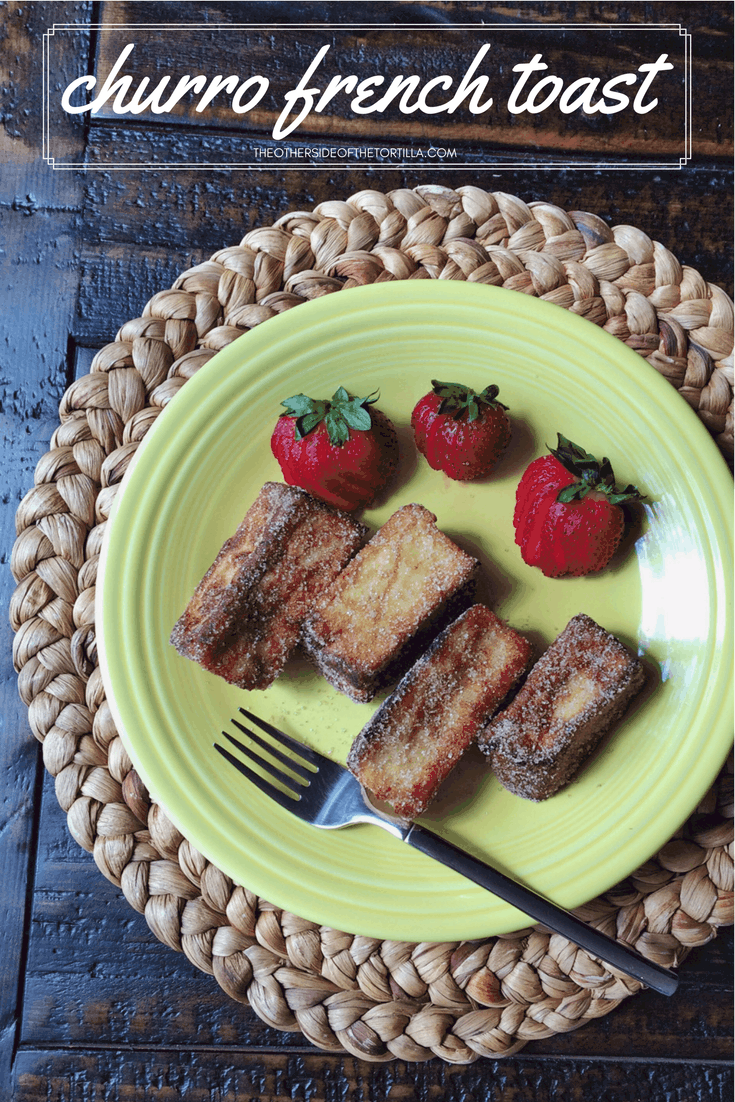 How to make your own churro French toast via theothersideofthetortilla.com