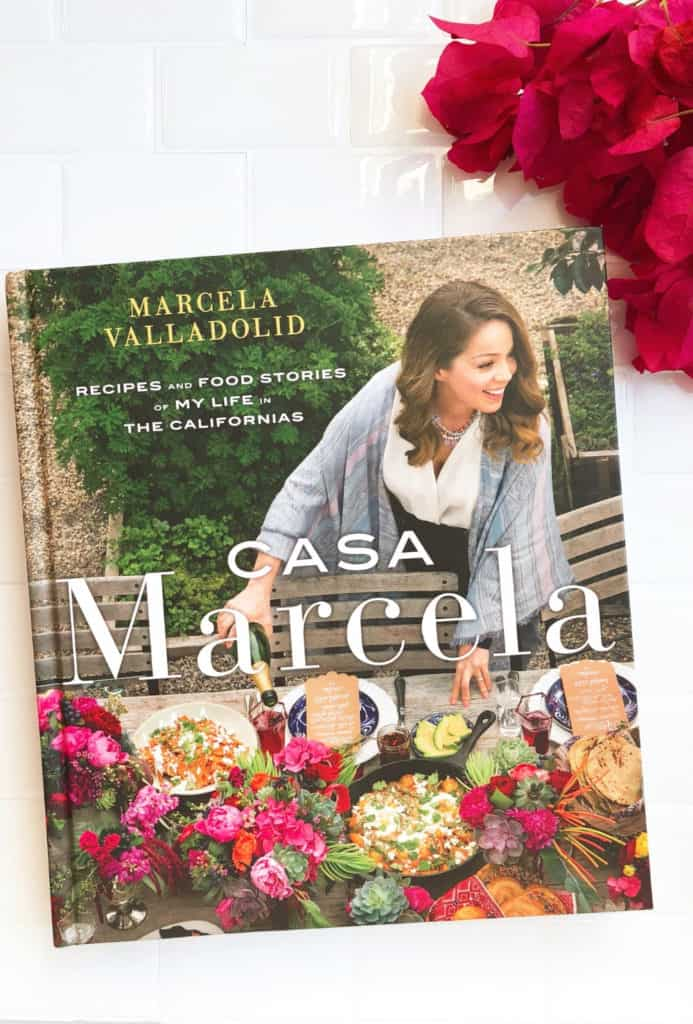 Casa Marcela: Recipes and Food Stories of My Life in the Californias, Hardcover – April 25, 2017