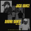 Jack Vance ~ Drunk Dante (New Release)