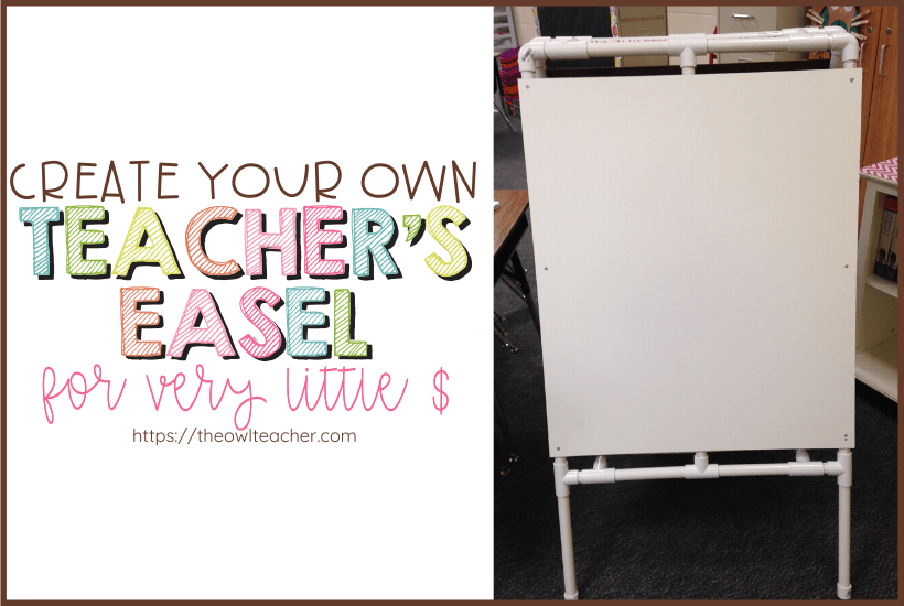 Save money and create your own DIY easel for your teaching classroom! This blog post tells you step by step how to create a DIY easel for very little money!