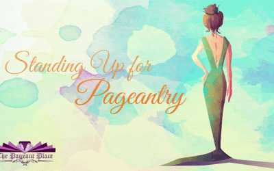 Standing Up for Pageantry