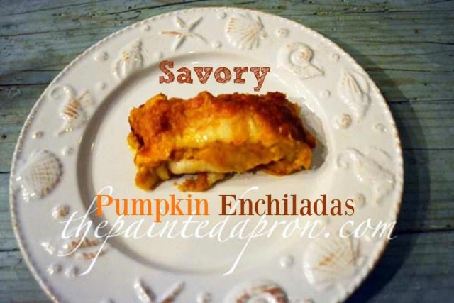 savory pumpkin enchiladas