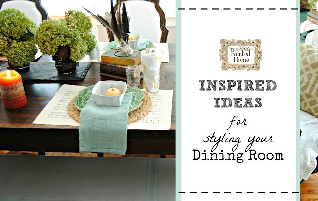 https://www.thepaintedhome.com/2015/10/inspired-ideas-for-styling-your-dining.html