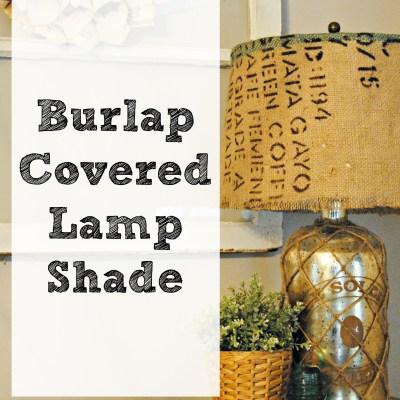 Burlap Covered Lamp Shade