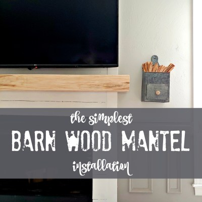 How To Install A Barn Wood Mantel